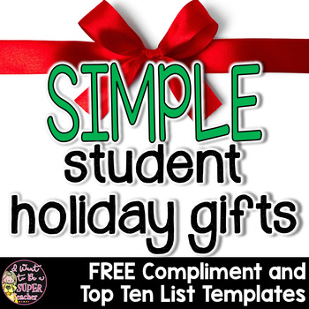 Christmas Gifts for Students - FREE Top Ten List and Compliment Templates  sc 1 st  Teachers Pay Teachers & Christmas Gifts for Students - FREE Top Ten List and Compliment ...