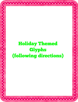 Holiday Glyphs (following directions)