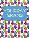 Holiday Grams