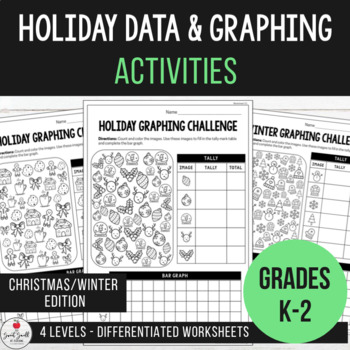 Holiday Graphing & Interpreting Data - Differentiated Worksheets