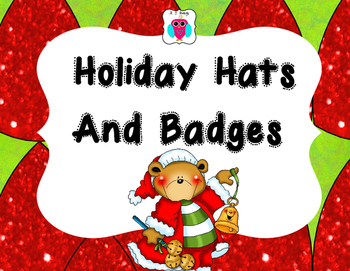Holiday Hats and Badges