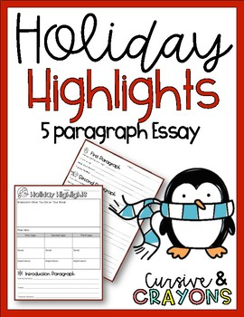 Holiday Highlights 5 Paragraph Essay- After Break Reflection