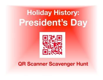 Holiday History - President's Day:  QR Scanner Scavenger H