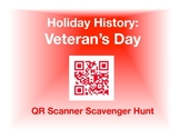 Holiday History - Veteran's Day:  QR Scanner Scavenger Hun