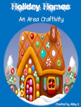 Holiday Homes - A Festive Area Craftivity