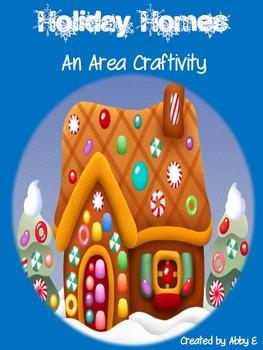 Holiday Homes - A Festive Area Craftivity