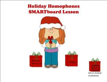 Holiday Homophone Word Work SMARTBoard Lesson