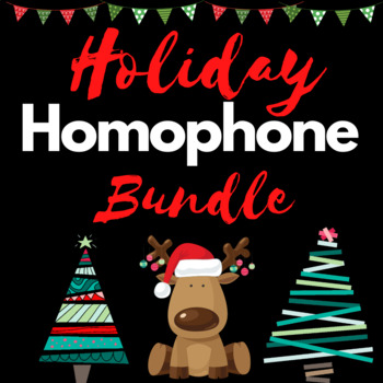 Holiday Homophones  Covers TEKS 4.22 C & 3.4B