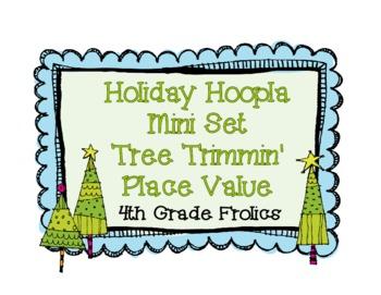 Holiday Hoopla Mini Set Tree Trimmin' Place Value