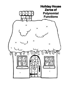 Holiday House Zeros of Polynomial Functions