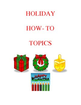 Holiday How-To Topic List