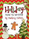 Holiday How To Writing