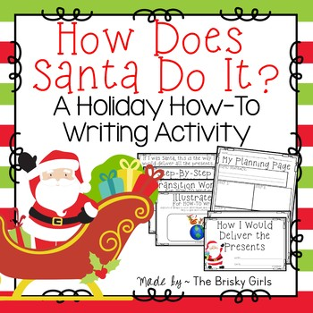 Holiday How-To Writing How Does Santa Do It?
