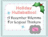 Holiday Hullaballoo!  A December Logic Puzzle