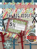 FREE Holiday Incentive Coupons for Middle and High School