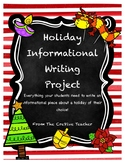 Holiday Informational Writing Project
