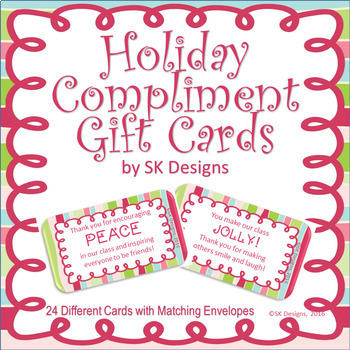 Holiday Compliments Credit Gift Cards Encourage Kindness and Student Self-esteem