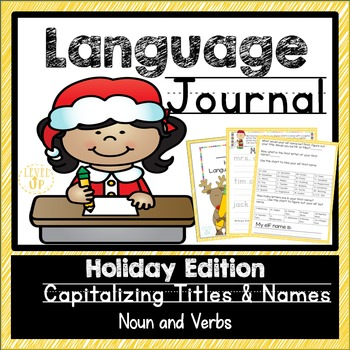 Holiday Language Journal for Capitalization, Nouns, and Verbs