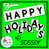 Holiday Letter Scissoring - for Early Learners