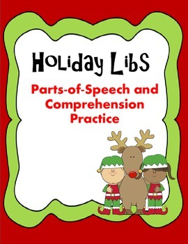 Holiday Libs: Parts of Speech and Comprehension Practice