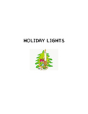 Holiday Lights:  A stand up concert script for elementary ages