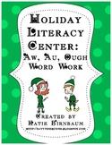Holiday Literacy Center: Aw, Au, Ough Word Work