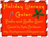 Holiday Literacy Center: Prefix and Suffix Sort