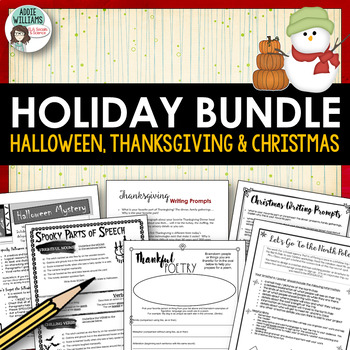 Holiday Literacy Activities - Halloween, Thanksgiving and Christmas Bundle