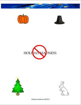 Holiday Madness - Halloween / Thanksgiving / Christmas / E