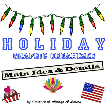 Holiday Main Idea + Details Ice Cream Cone Graphic Organizer