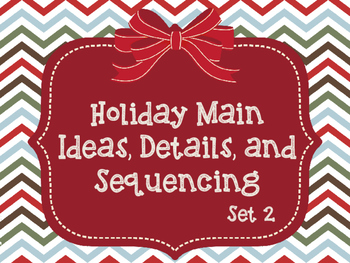 Holiday Main Ideas, Details, and Sequencing Set 2