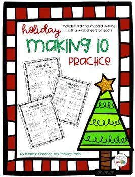 Holiday Making Ten Practice Worksheets