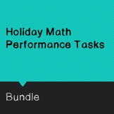 Holiday Math Performance Task Bundles