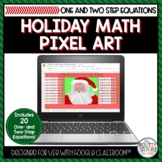 Holiday Math Pixel Art | One and Two Step Equations