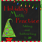 Christmas Math Adding and Subtracting 1 to 20