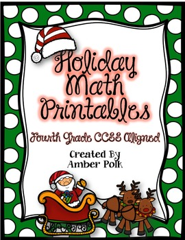 Holiday Math Printables {4th Grade CCSS}
