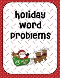 Holiday Math Word Problems- Addition, Subtraction, Multiplication, Division
