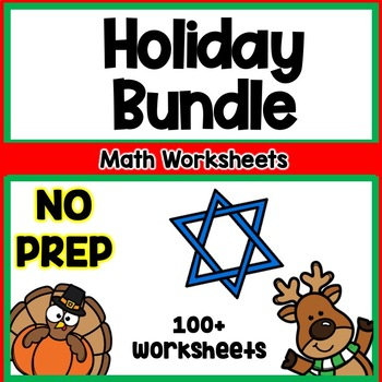 Holiday Math Worksheet Bundle- NO PREP