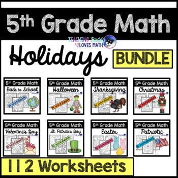 Holiday Math Worksheets for the Whole Year 5th Grade Common Core Bundle