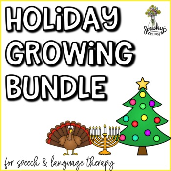 Holiday *GROWING* Bundle : Speech and Language Therapy