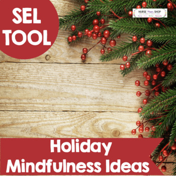 Holiday Mindfulness & Gratitude Activities and Games