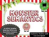 Monster Semantics {Speech Language Therapy and MORE!}