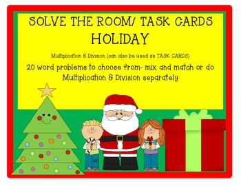 Holiday Multiplication Division Solve The Room or Task Cards