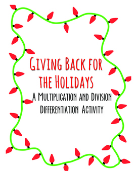 Holiday Multiplication and Division Differentiation Activity