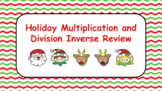 Holiday Multiplication and Division Inverse Digital Google Classroom