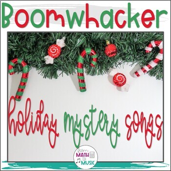 Holiday Music - Boomwhacker Mystery Songs
