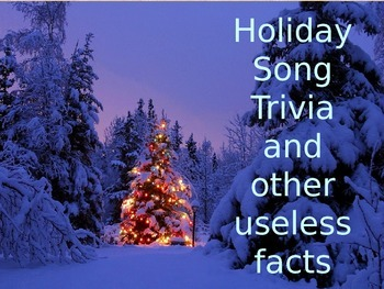 Holiday Music Trivia and Other Useless Facts