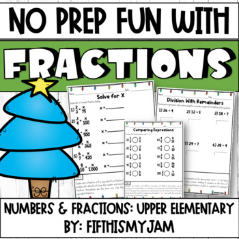 Holiday NO PREP Math // Fun With Fractions - NF Fourth & Fifth Grades