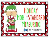 Holiday Non-Standard Measuring