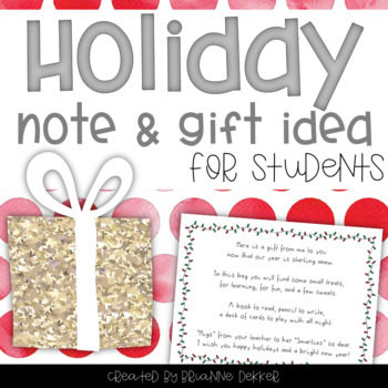 Holiday Note and Gift Idea for Students